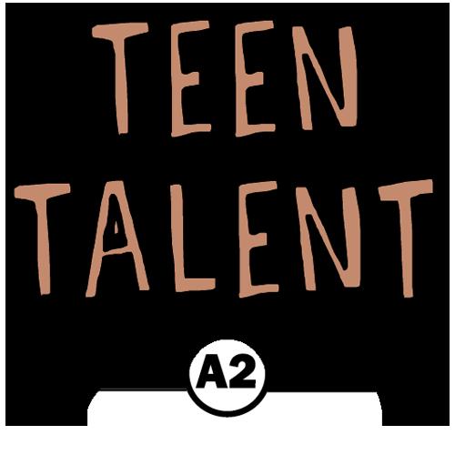 Teen Talent (A2)